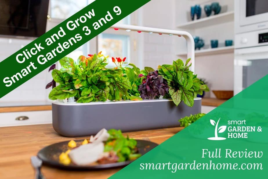 Click and Grow Smart Gardens 3, 9, 9 Pro Full Review