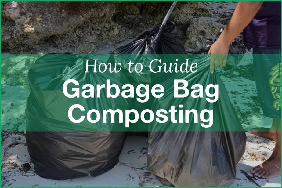 How to Make Compost in Black Garbage Bags