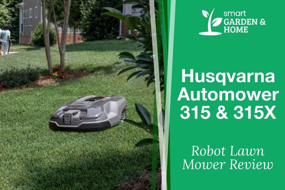 Husqvarna Automower 315 and 315X Review