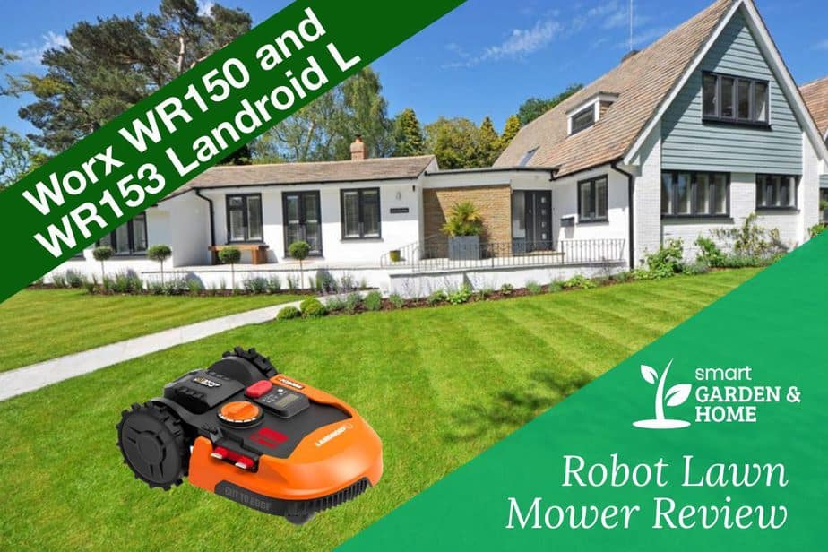 Worx WR150 and WR153 Landroid L 20V Robot Lawn Mower Review